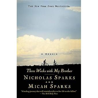 Three Weeks with My Brother by Nicholas Sparks - Micah Sparks - 97804