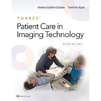 Torres' Patient Care in Imaging Technology by Andrea Dutton - 9781496