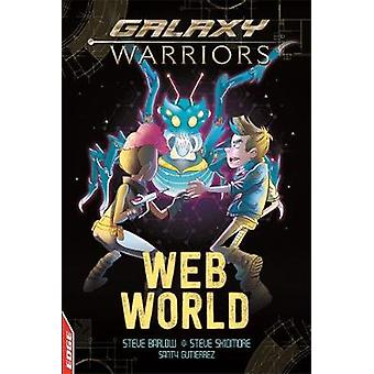EDGE - Galaxy Warriors - Web World by Steve Skidmore - 9781445159805 Bo