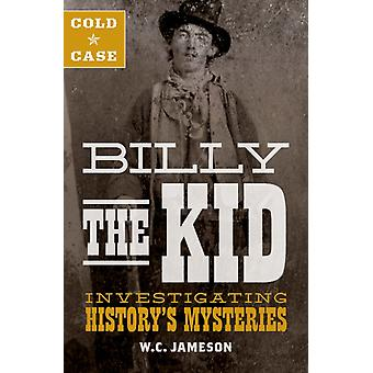 Cold Case Billy the Kid by WC Jameson