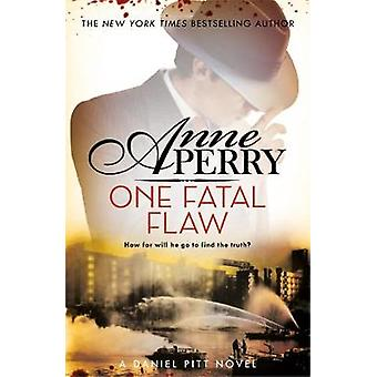 One Fatal Flaw (Daniel Pitt Mystery 3) by Anne Perry - 9781472257314