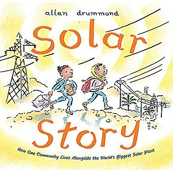 Solar Story - How One Community Lives Alongside the World's Biggest So
