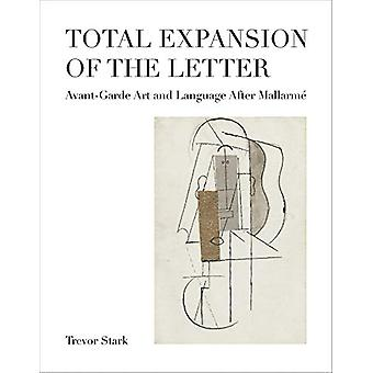 Total Expansion of the Letter - Avant-Garde Art and Language After Mal