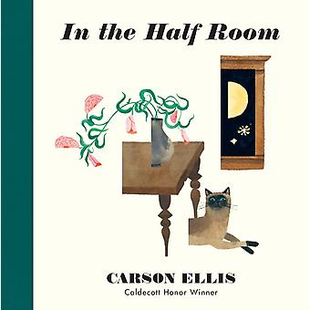 In the Half Room by Ellis & Carson