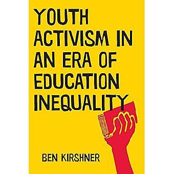 Jeugd activisme in een tijdperk van onderwijs ongelijkheid (kwalitatieve Studies in de psychologie)