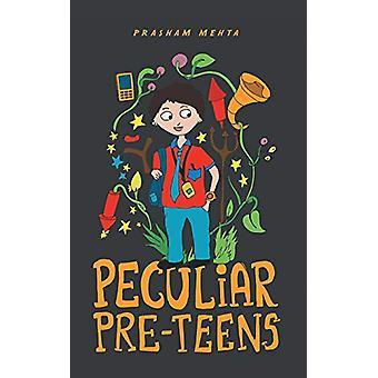 Peculiar Pre-Teens by Prasham Mehta - 9781482875218 Book