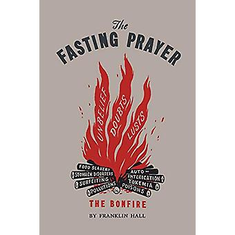 The Fasting Prayer by Franklin Hall - 9781614279587 Book