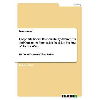 Corporate Social Responsibility Awareness and Consumer Purchasing Dec