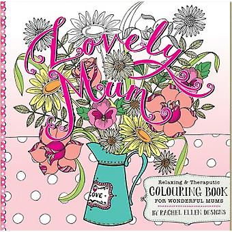 Lovely Mum Colouring Book