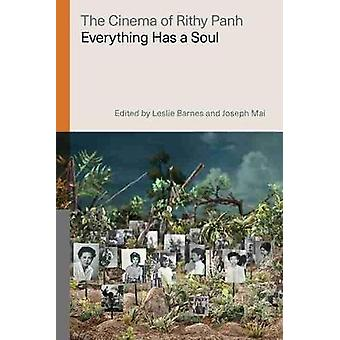 The Cinema of Rithy Panh Everything Has a Soul Global Film Directors