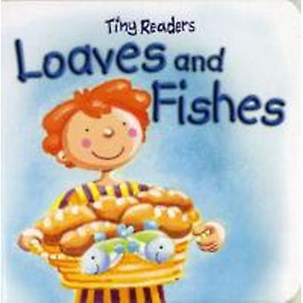 Loaves and Fishes by Juliet David & Illustrated by Hannah Wood