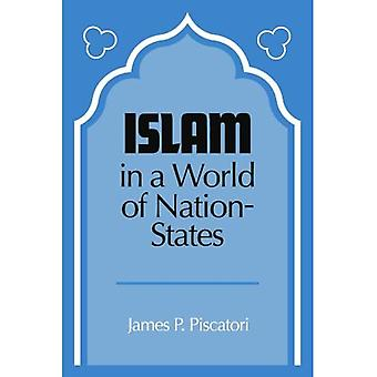 Islam in a World of Nation-States