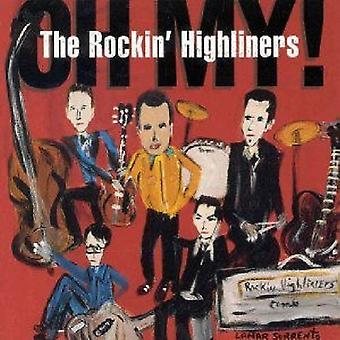 Rockin' Highliners - Oh My! [CD] USA import