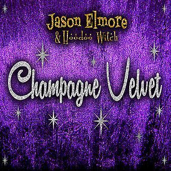 Elmore, Jason / Hoodoo Witch - Champagne Velvet [CD] USA import