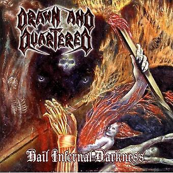 Drawn & Quartered - Hail Infernal Darkness [CD] USA import