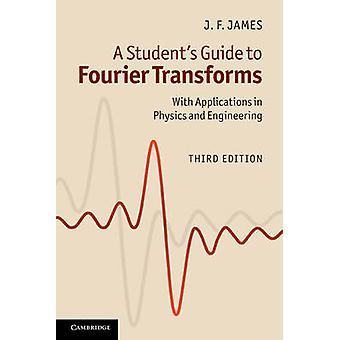 Studerende guide til Fourier transformationer af John James
