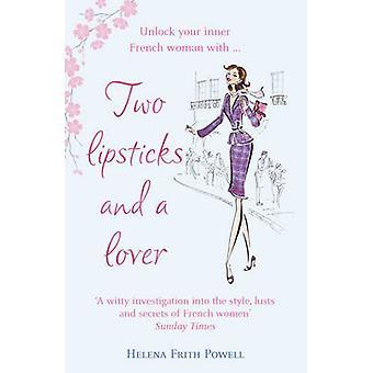 Deux rouges à lèvres et un amoureux de Helena Frith Powell - livre 9780099504252