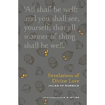 Paljastuksia jumalallisen rakkauden A. N. Wilson - 9780281077076 kirja