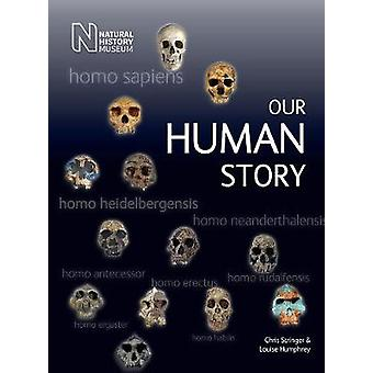 Our Human Story by Louise Humphrey - 9780565093914 Book