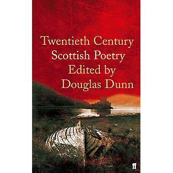 Zwanzigsten Jahrhunderts schottische Lyrik von Douglas Dunn - 9780571228386 Buch