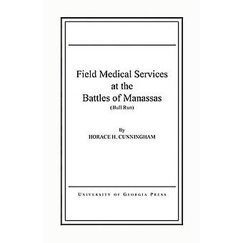 Field Medical Services at the Battle of Manassas by Horace Herndon Cu