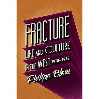 Fraktur - Leben und Kultur im Westen - 1918-1938 (Main) von Philipp