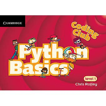 الترميز نادي بيثون أساسيات المستوى 1 من كريس روفي-كتاب 9781107658554