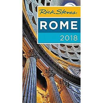 Rick Steves Rome 2018 par Rick Steves - livre 9781631216640