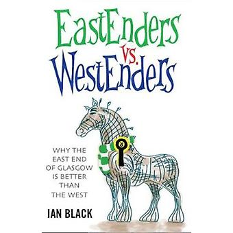 Eastenders Vs Westenders av Ian Black - 9781845022389 bok