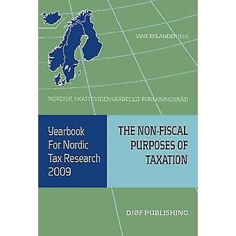 Yearbook for Nordic Tax Research - The Non-fiscal Purposes of Taxation