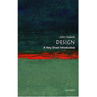 Design - A Very Short Introduction by John Heskett - 9780192854469 Book