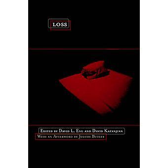 Loss - The Politics of Mourning by David L. Eng - David Kazanjian - Ju