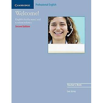 Welcome Teacher's Book - English for the Travel and Tourism Industry (