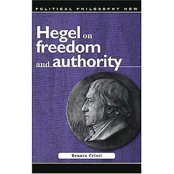 Hegel auf Freiheit und Autorität (jetzt politische Philosophie)