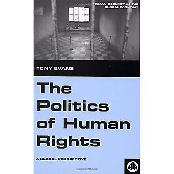 Politiken för de mänskliga rättigheterna - ny upplaga: ett globalt perspektiv