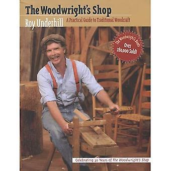 Loja do Woodwright: guia prático de Woodcraft tradicional