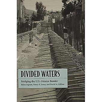 Verdeelde wateren: Overbruggen de grens VS-Mexico