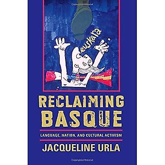 Récupération des Basques: Langue, Nation et activisme culturel (la série Basque)