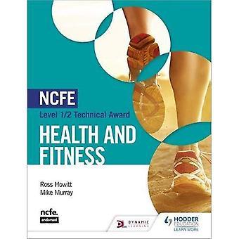 NCFE nivå 1/2 teknisk Award i helse og Fitness