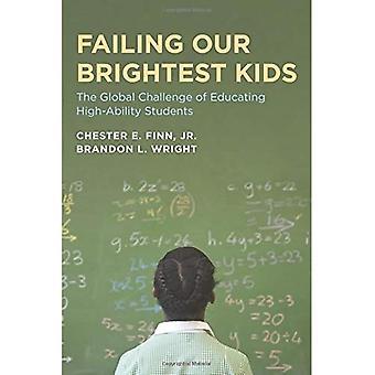 Misslyckas våra ljusaste barn: Den globala utmaningen språkskola för hög-förmåga (pedagogiska innovationer-serien)