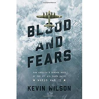 Bloed en angsten: hoe Amerika's bommenwerper Boys of the 8th Air Force opgeslagen Tweede Wereldoorlog