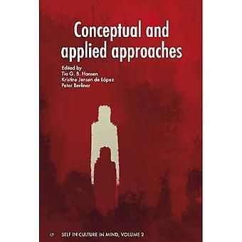Conceptuele & toegepaste benaderingen (Self in cultuur in het achterhoofd (Sicim))