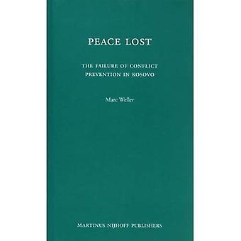 Paix a perdu: L'échec de la prévention des conflits au Kosovo