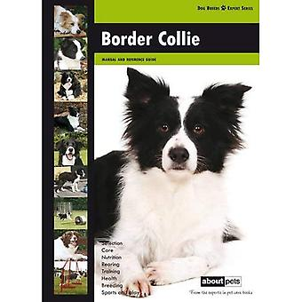 Border Collie: Dog Breed Expert Series
