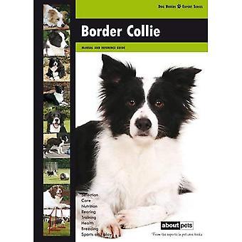 Border Collie: Hondenras Expert serie