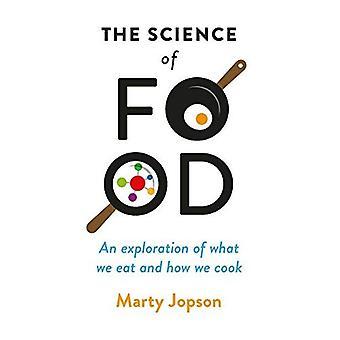 De wetenschap van het voedsel: een verkenning van wat We eten en hoe We koken