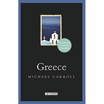 Greece: A Literary Guide for Travellers (Literary Guides for Travellers)