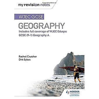 Notatene revisjon - WJEC GCSE geografi av Dirk Sykes - 9781471887406