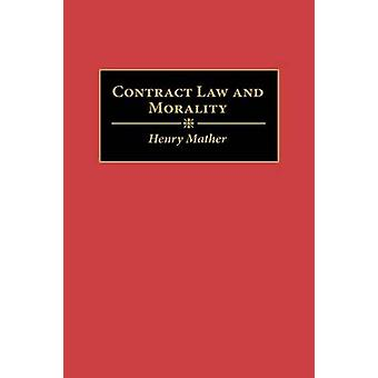 Contrato ley y la moralidad por Mather y Henry