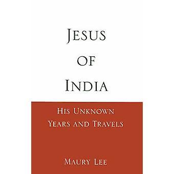 يسوع للهند سنة غير معروف له، ويسافر من لي آند موري